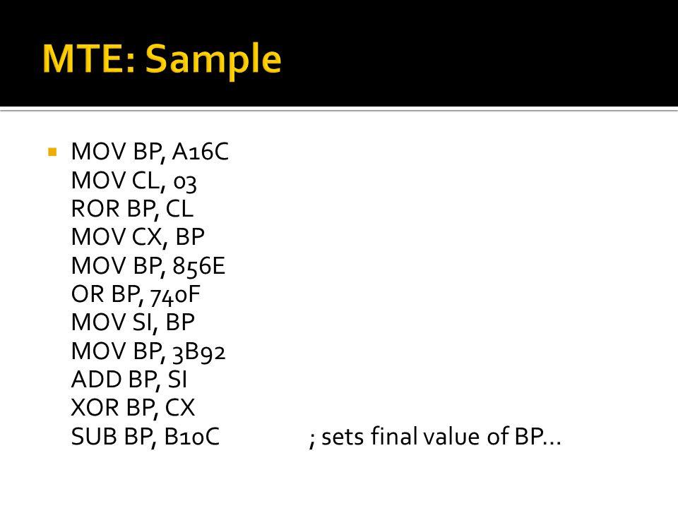  MOV BP, A16C MOV CL, 03 ROR BP, CL MOV CX, BP MOV BP, 856E OR BP, 740F MOV SI, BP MOV BP, 3B92 ADD BP, SI XOR BP, CX SUB BP, B10C; sets final value of BP…