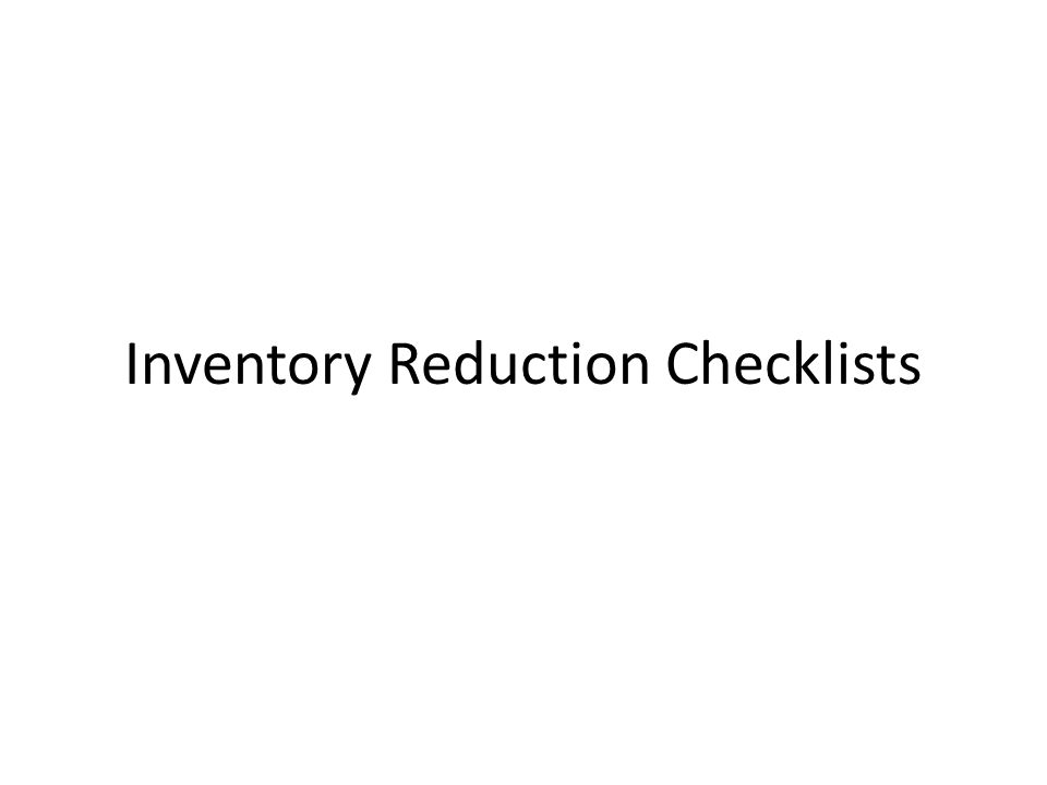 Inventory Reduction Checklists
