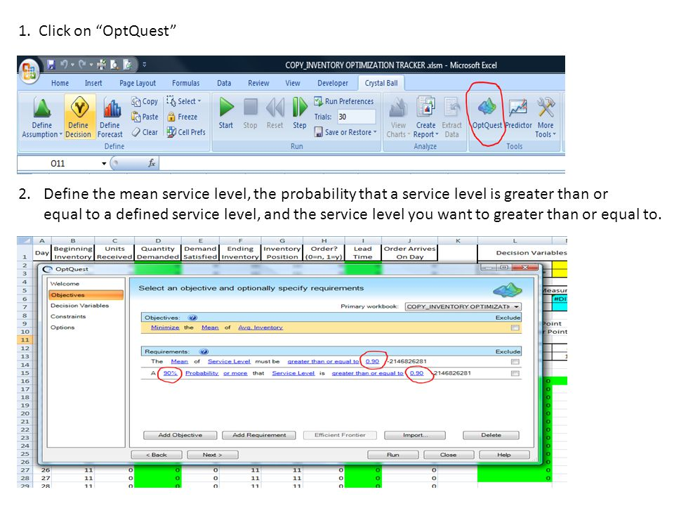 """1. Click on """"OptQuest"""" 2.Define the mean service level, the probability that a service level is greater than or equal to a defined service level, and"""