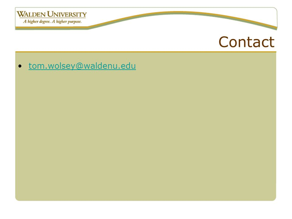 Contact tom.wolsey@waldenu.edu