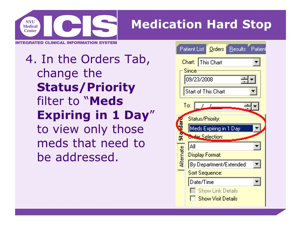 """4. In the Orders Tab, change the Status/Priority filter to """"Meds Expiring in 1 Day"""" to view only those meds that need to be addressed. Medication Hard"""