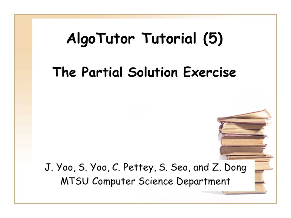 What is a Partial Solution Exercise.