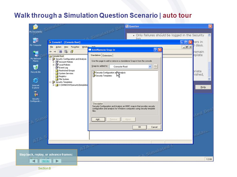 Walk through a Simulation Question Scenario | auto tour Step back, replay, or advance frames: replay Section A