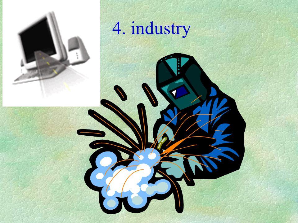 4. industry