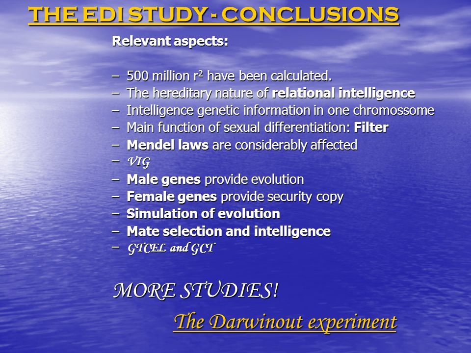 THE EDI STUDY - CONCLUSIONS THE EDI STUDY - CONCLUSIONS Relevant aspects: –500 million r 2 have been calculated.