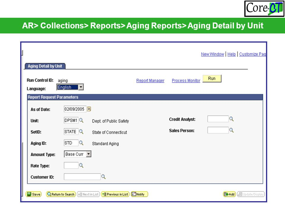 AR> Collections> Reports> Aging Reports> Aging Detail by Unit