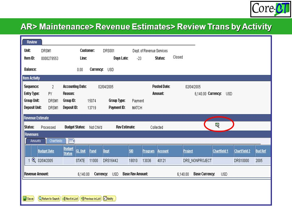 AR> Maintenance> Revenue Estimates> Review Trans by Activity