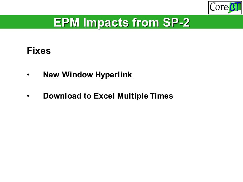 EPM Impacts from SP-2 Fixes New Window Hyperlink Download to Excel Multiple Times