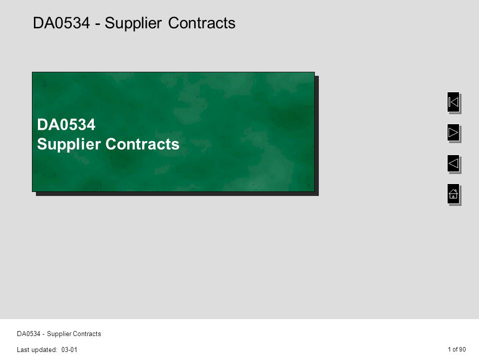 1 of 90 DA0534 - Supplier Contracts Last updated: 03-01 DA0534 - Supplier Contracts DA0534 Supplier Contracts