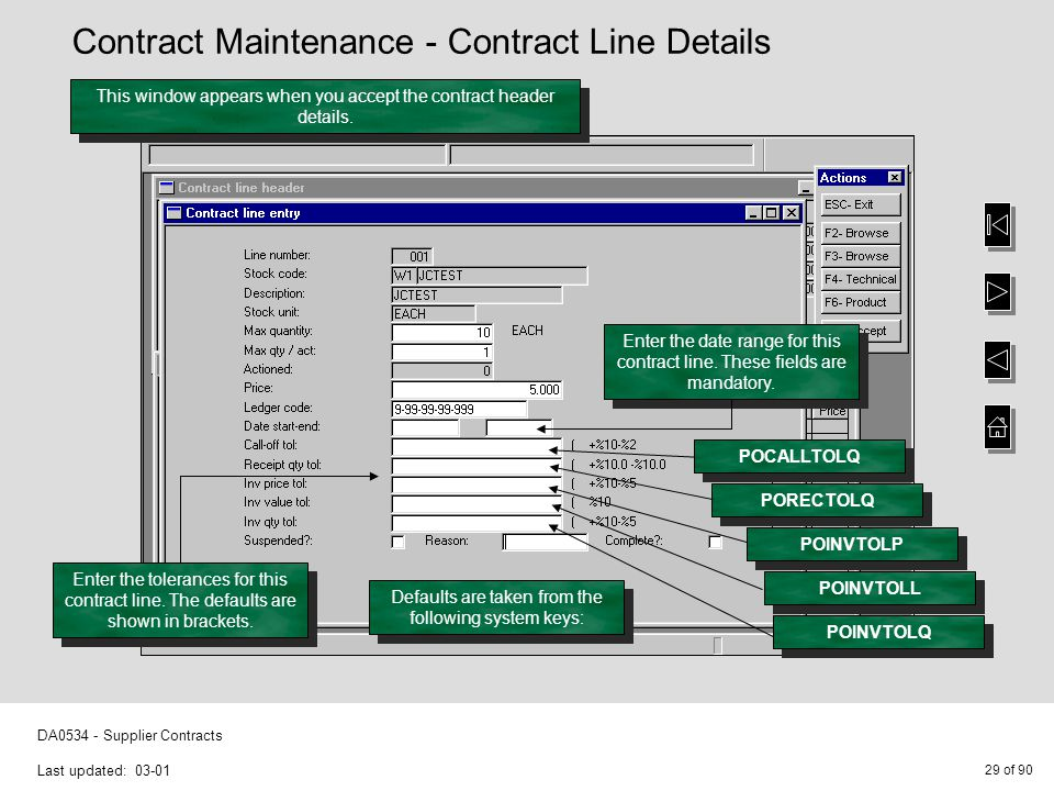 29 of 90 DA0534 - Supplier Contracts Last updated: 03-01 Enter the date range for this contract line.