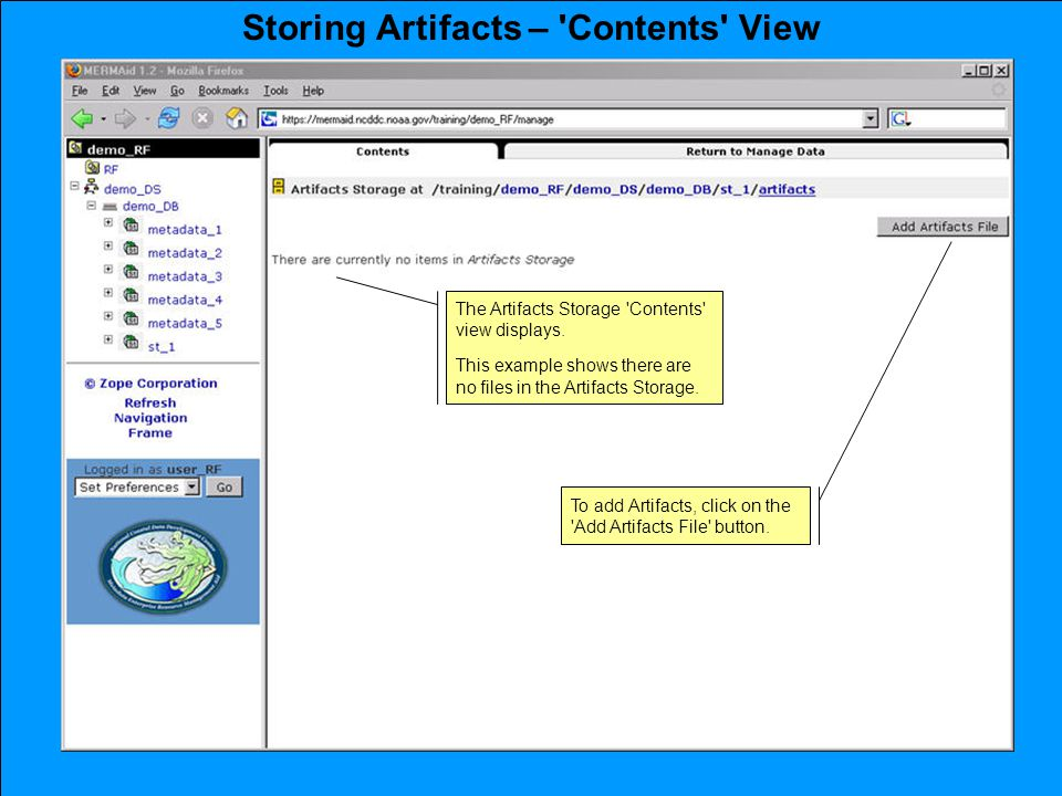 Storing Artifacts – Contents View To add Artifacts, click on the Add Artifacts File button.