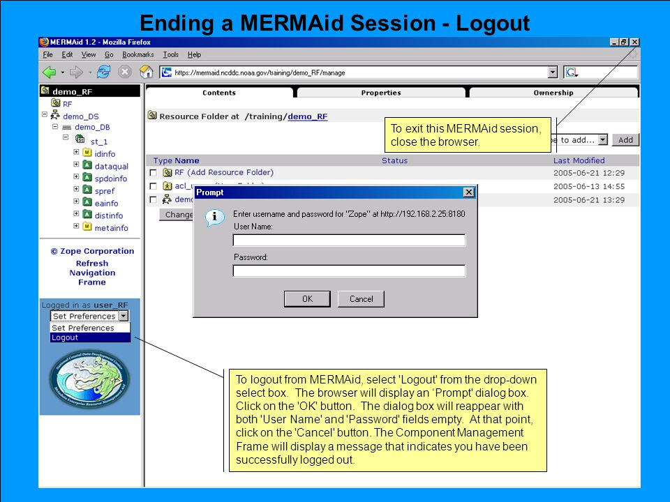 Ending a MERMAid Session - Logout To logout from MERMAid, select Logout from the drop-down select box.