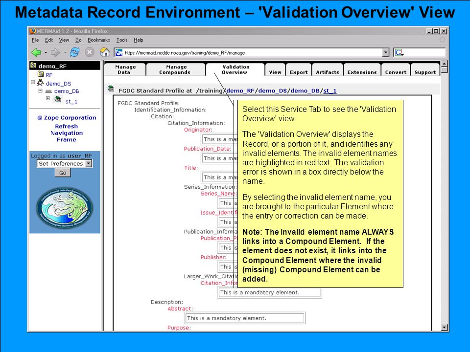 Metadata Record Environment – Validation Overview View Select this Service Tab to see the Validation Overview view.
