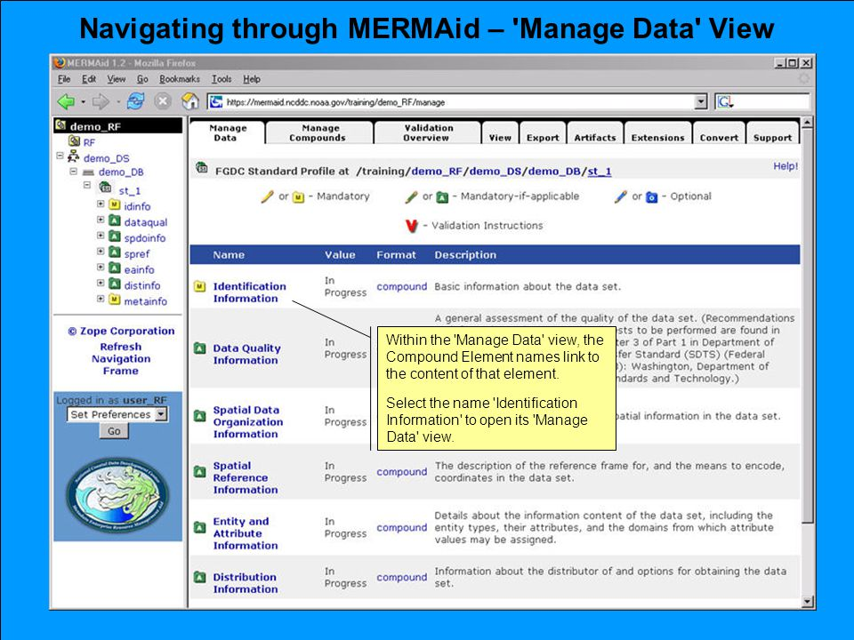 Navigating through MERMAid – Manage Data View Within the Manage Data view, the Compound Element names link to the content of that element.