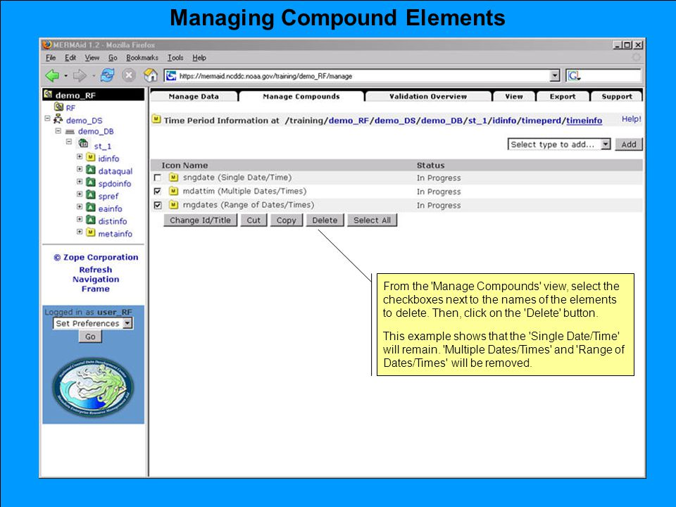 Managing Compound Elements From the Manage Compounds view, select the checkboxes next to the names of the elements to delete.