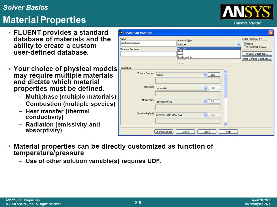 Solver Basics 3-7 ANSYS, Inc.Proprietary © 2009 ANSYS, Inc.