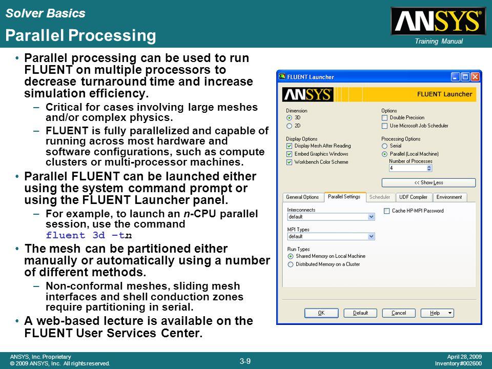Solver Basics 3-10 ANSYS, Inc.Proprietary © 2009 ANSYS, Inc.