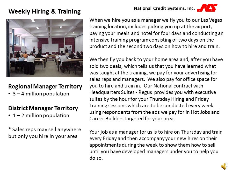 National Credit Systems, Inc. The exciting news is now that we are expanding into the retail market and hiring regional and district managers, we are