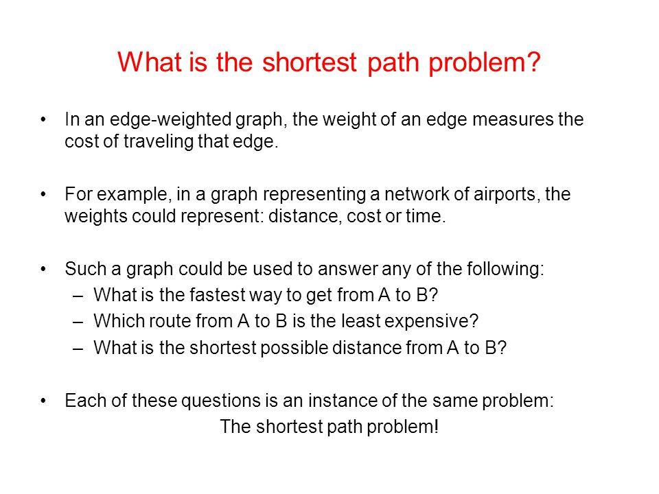 What is the shortest path problem.