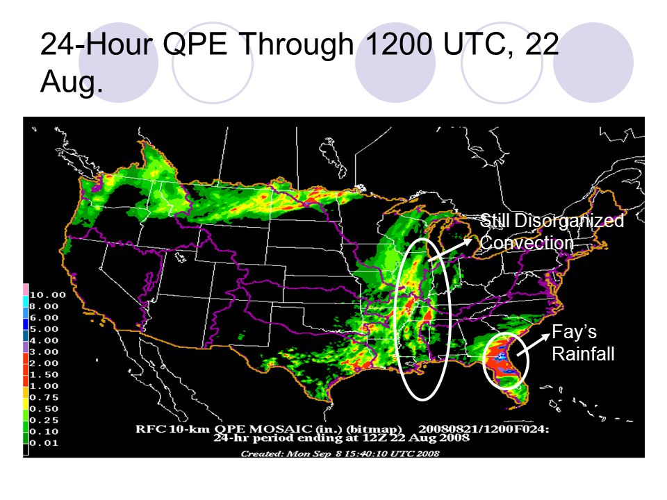 24-Hour QPE Through 1200 UTC, 22 Aug. Still Disorganized Convection Fay's Rainfall