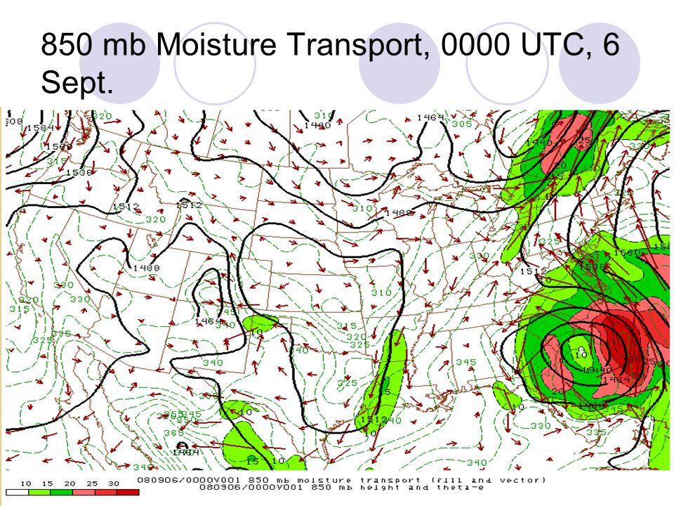850 mb Moisture Transport, 0000 UTC, 6 Sept.