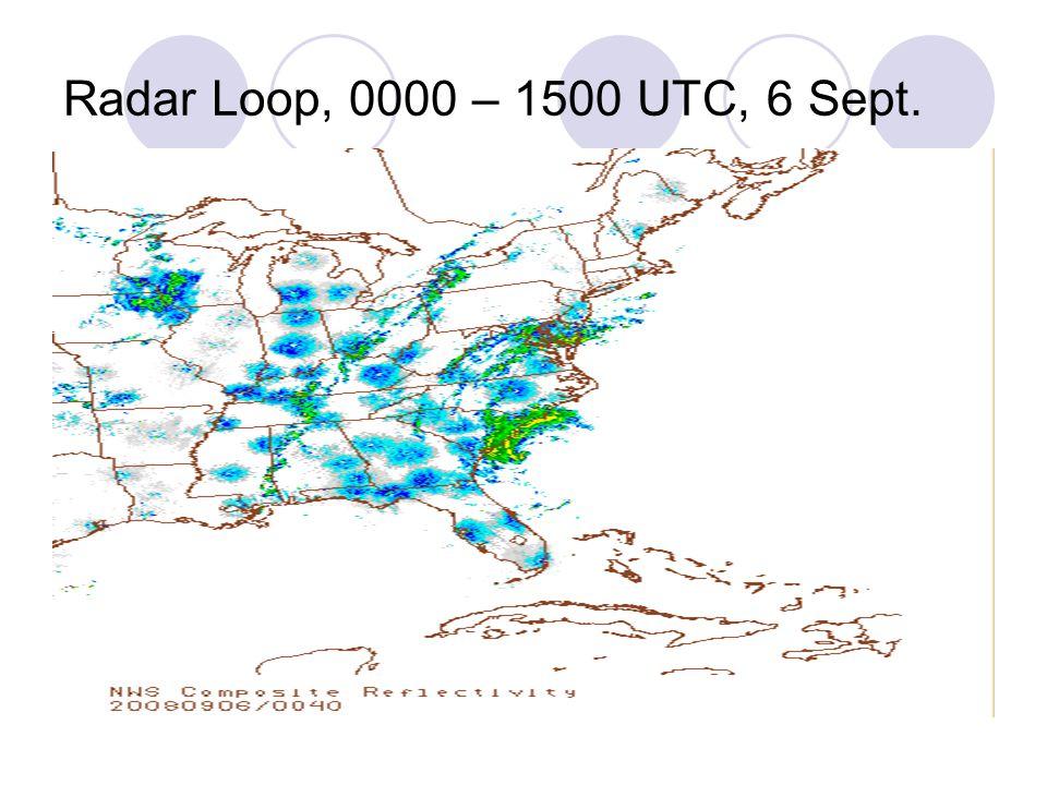 Radar Loop, 0000 – 1500 UTC, 6 Sept.