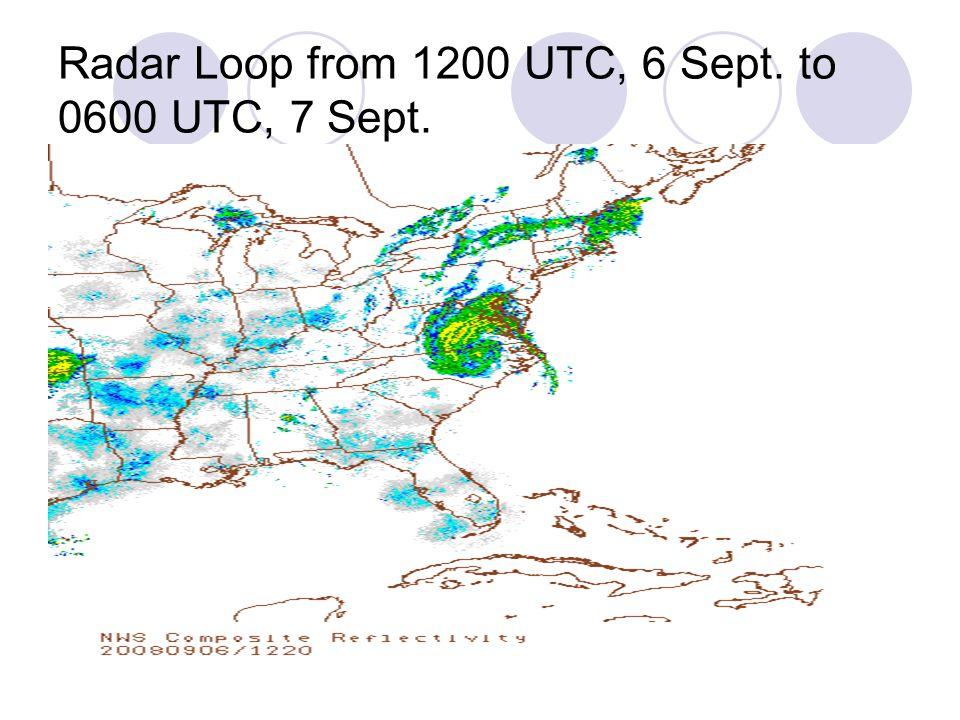 Radar Loop from 1200 UTC, 6 Sept. to 0600 UTC, 7 Sept.
