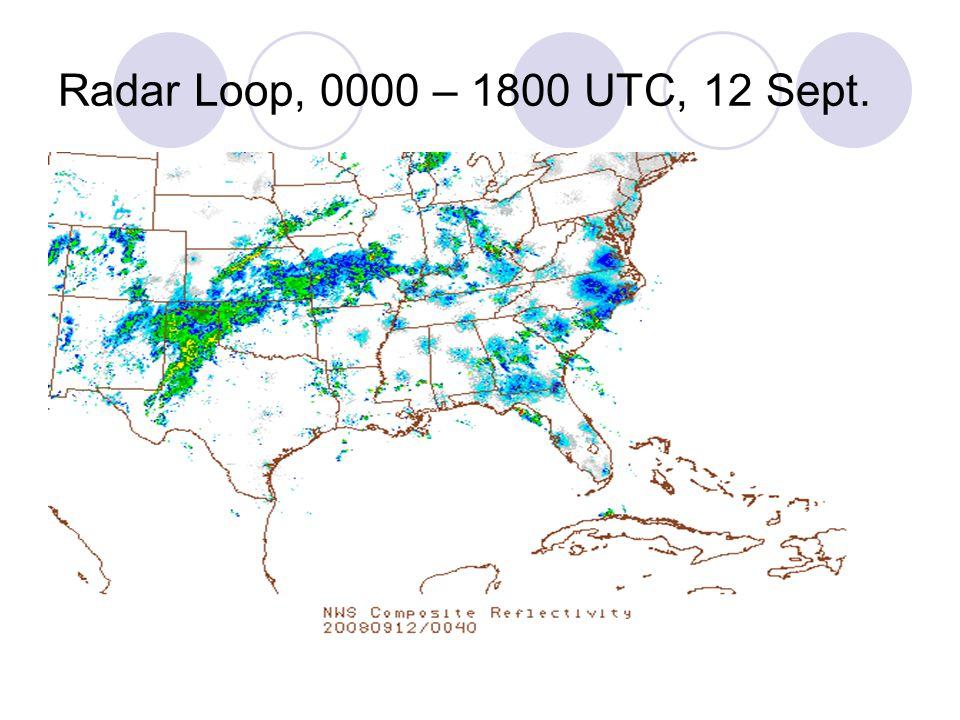 Radar Loop, 0000 – 1800 UTC, 12 Sept.
