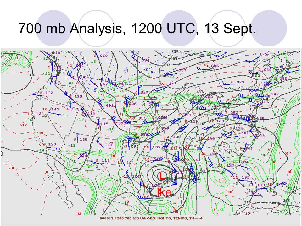 700 mb Analysis, 1200 UTC, 13 Sept. L Ike