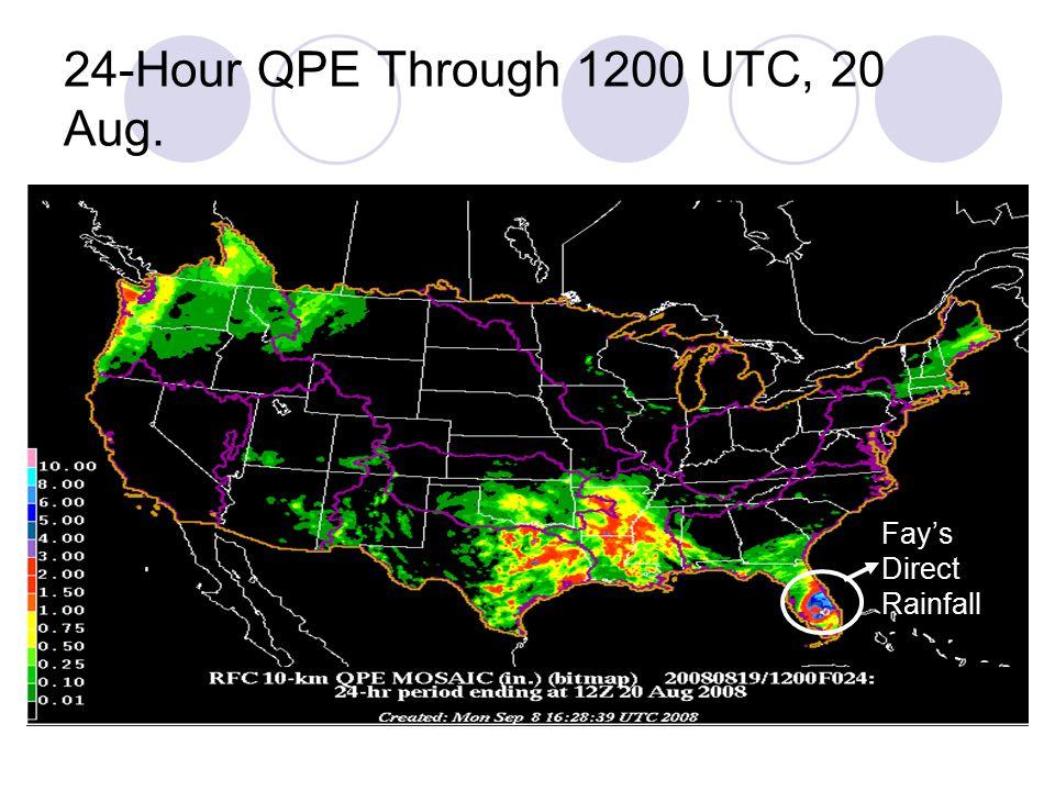 24-Hour QPE Through 1200 UTC, 20 Aug. Fay's Direct Rainfall