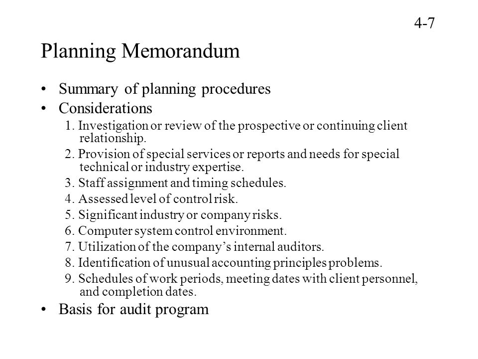Planning Memorandum Summary of planning procedures Considerations 1. Investigation or review of the prospective or continuing client relationship. 2.
