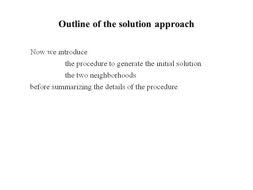 Outline of the solution approach