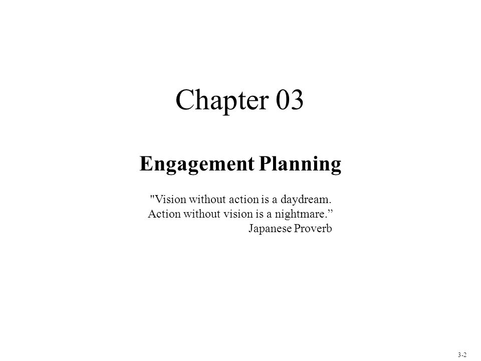 Chapter 03 Engagement Planning
