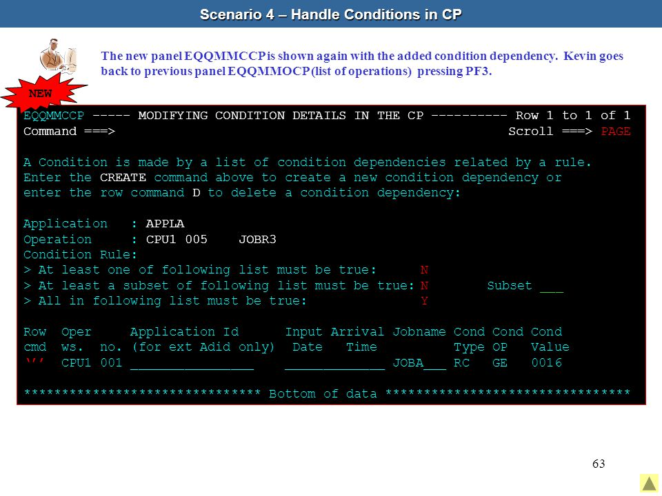 63 Scenario 4 – Handle Conditions in CP The new panel EQQMMCCP is shown again with the added condition dependency.