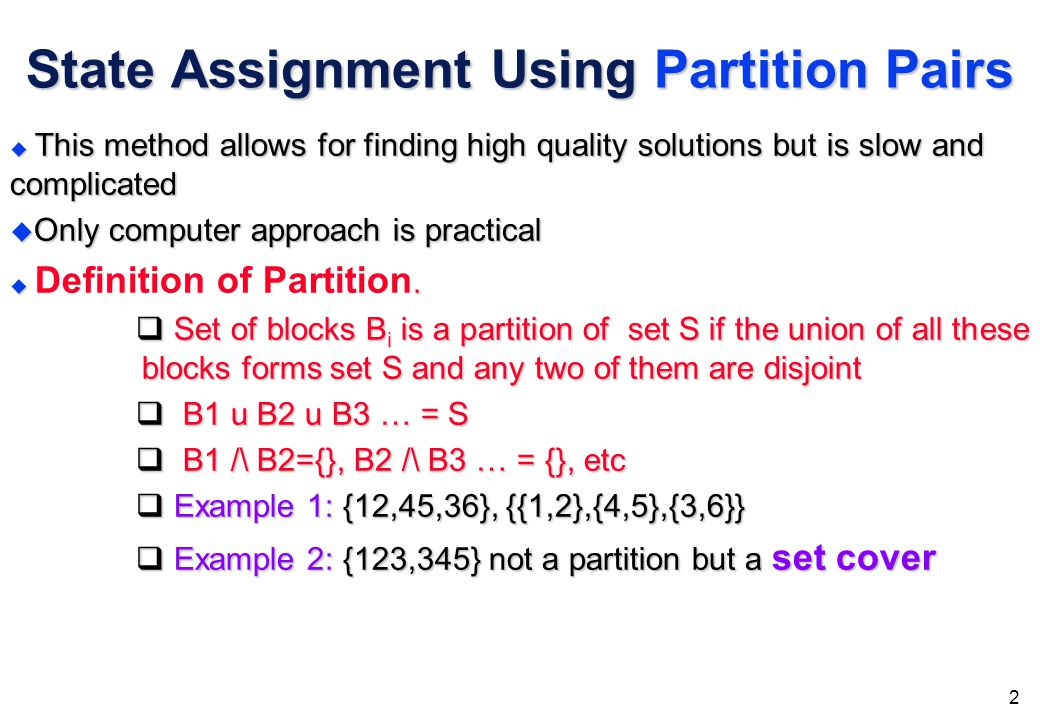 1 State Assignment Using Partition Pairs