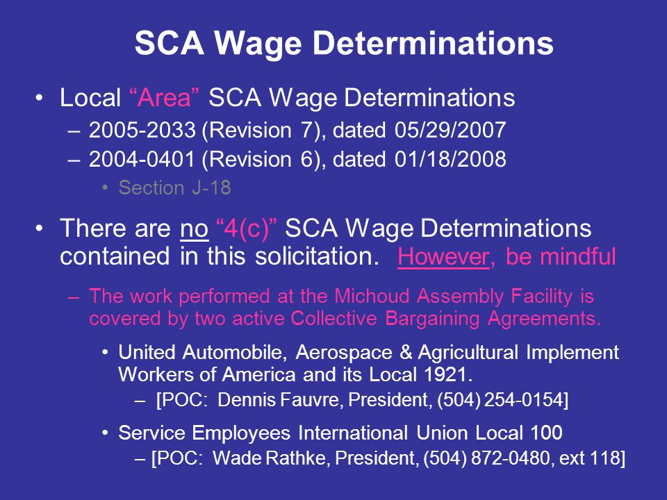 """SCA Wage Determinations Local """"Area"""" SCA Wage Determinations –2005-2033 (Revision 7), dated 05/29/2007 –2004-0401 (Revision 6), dated 01/18/2008 Secti"""