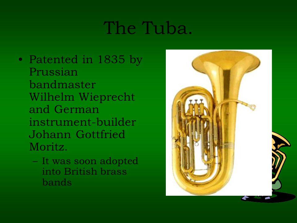 The Tuba.