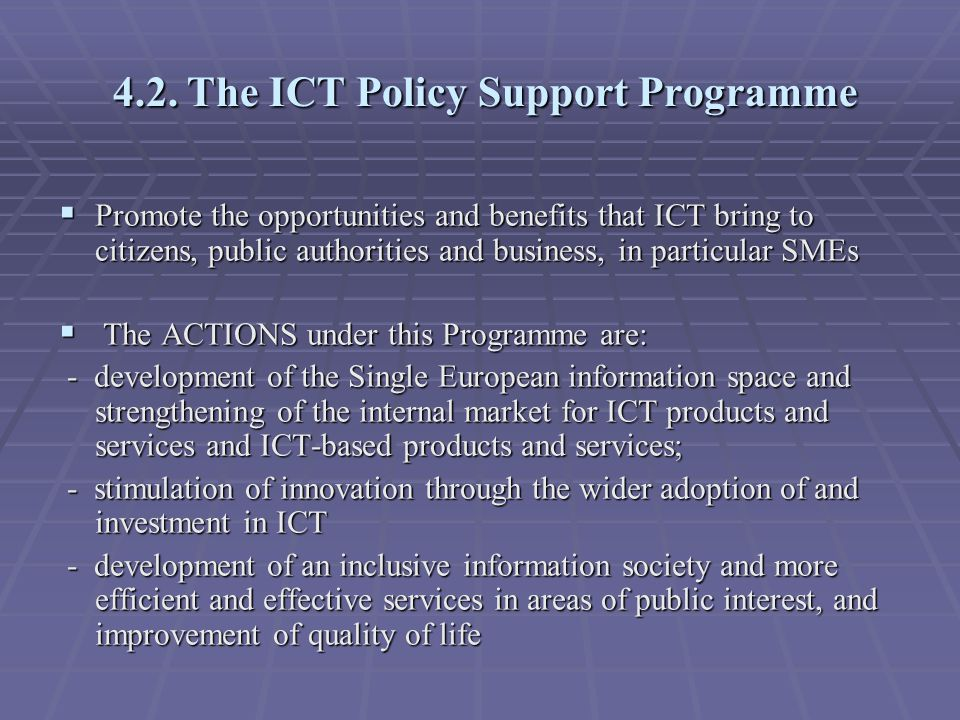 4.2. The ICT Policy Support Programme 4.2.