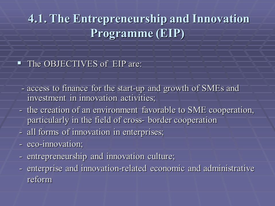 4.1. The Entrepreneurship and Innovation Programme (EIP) 4.1.
