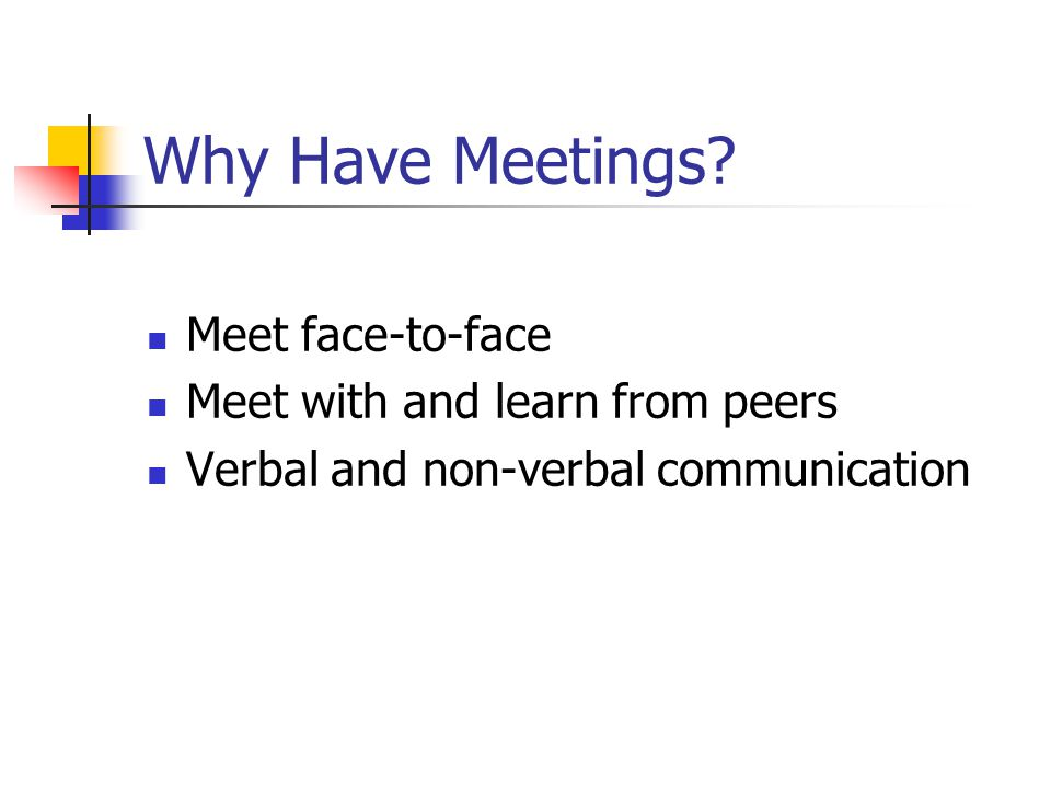 Why Have Meetings.