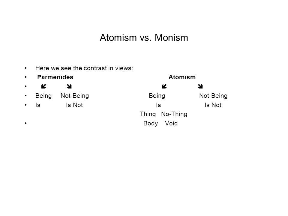 Atomism vs.