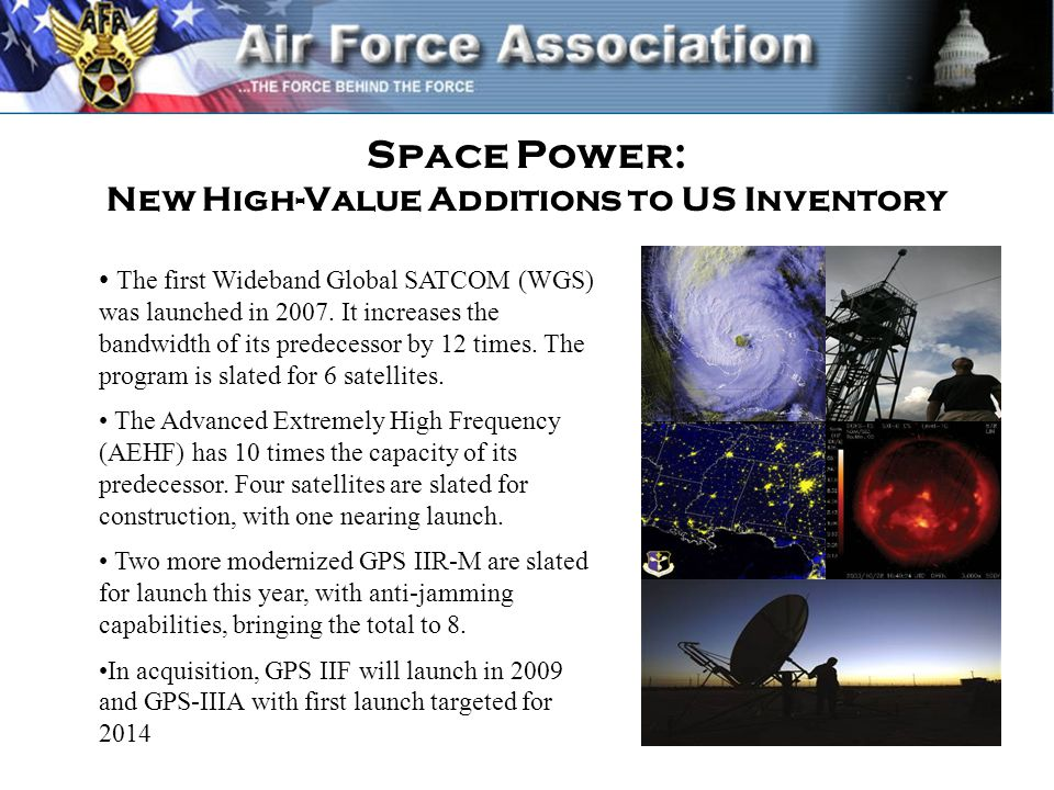 Space Power: New High-Value Additions to US Inventory The first Wideband Global SATCOM (WGS) was launched in 2007.