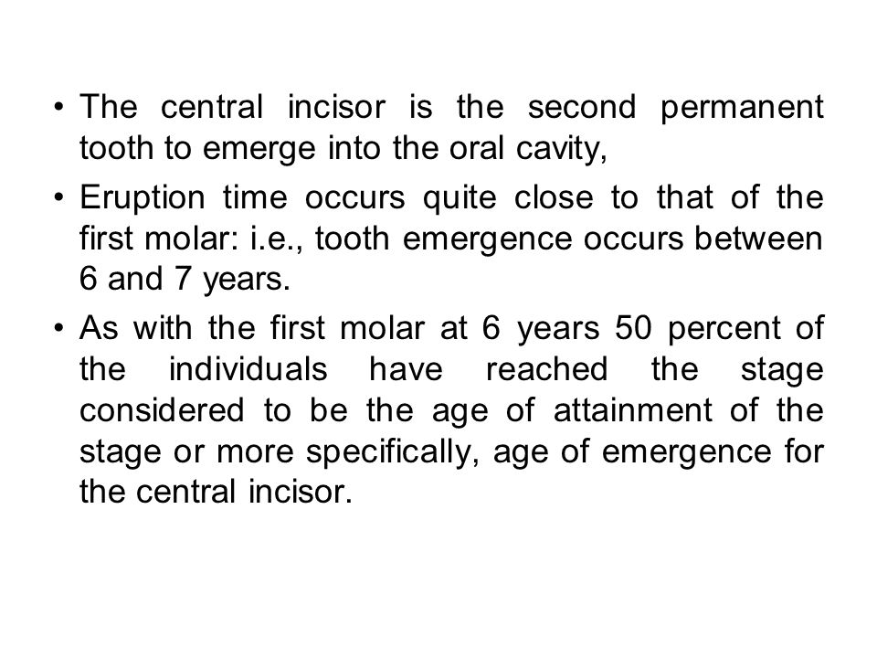 The third molars do not come in until the age of 17 years or later.