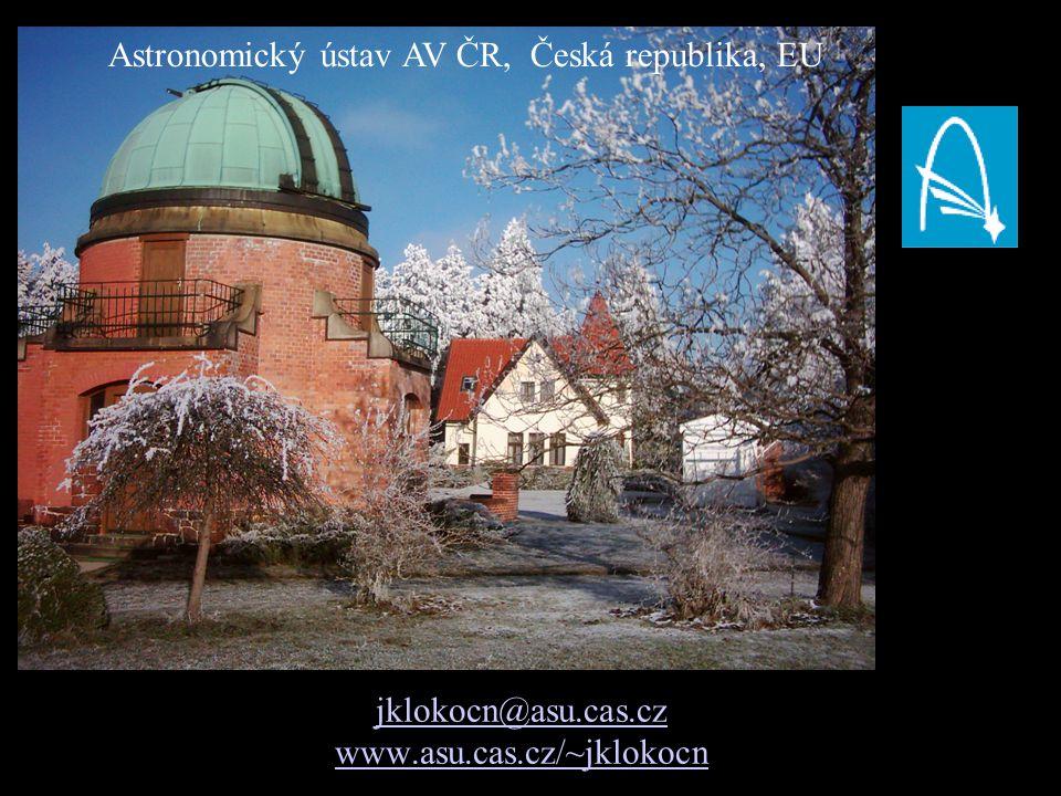 jklokocn@asu.cas.cz www.asu.cas.cz/~jklokocn Astronomický ústav AV ČR, Česká republika, EU