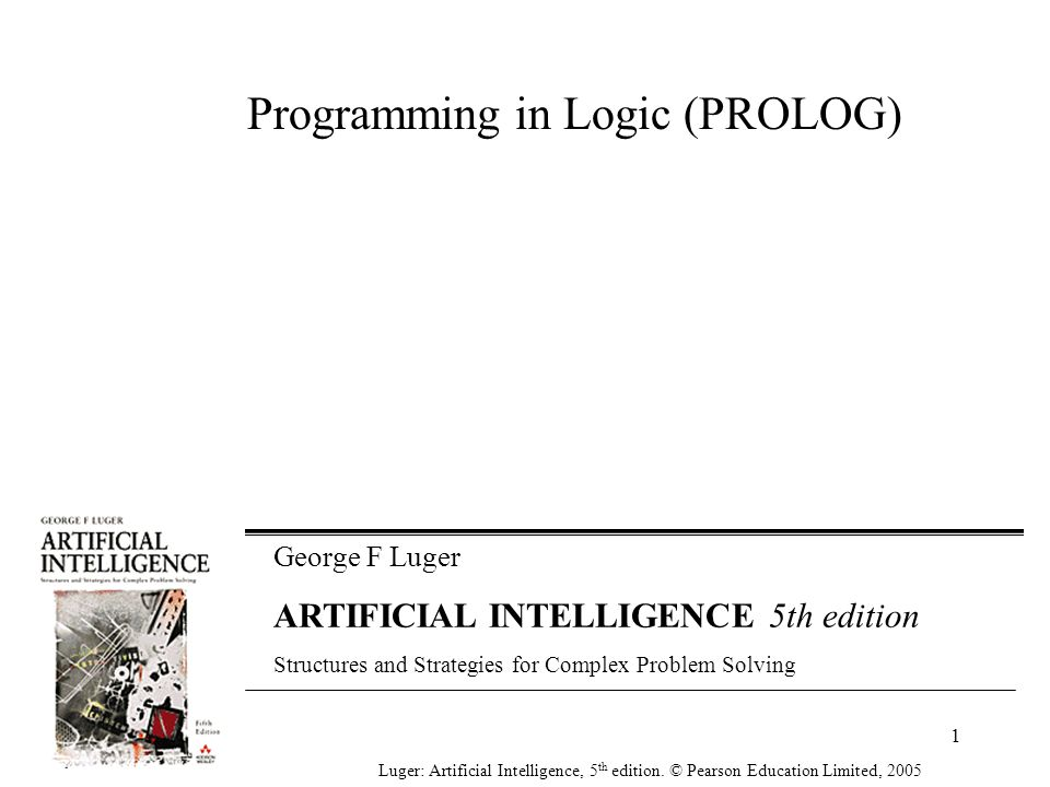 PROLOG What is True What needs to be Proved Not How to do it like in other Programming languages 2