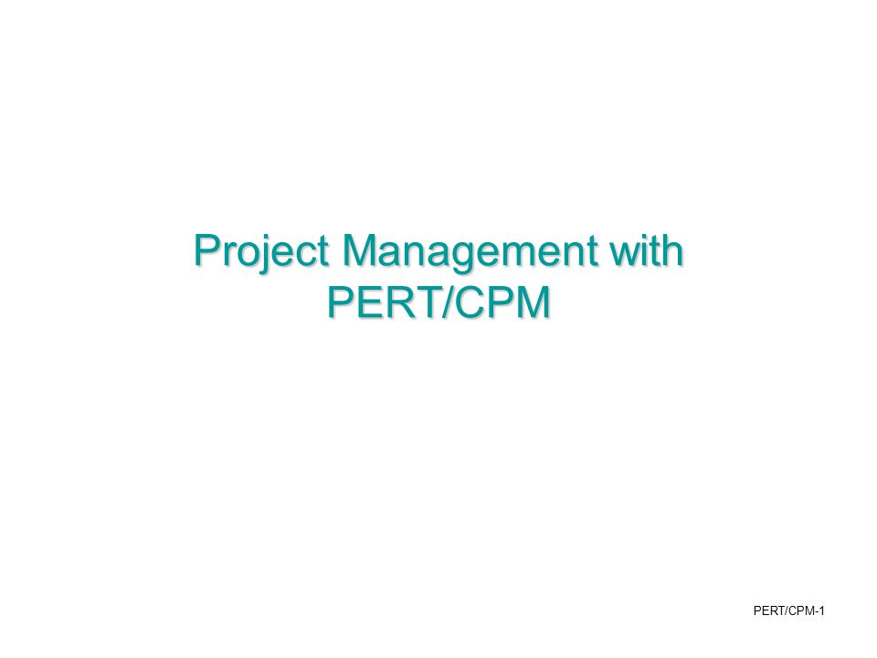 PERT/CPM-2 PERT/CPM PERT : program evaluation and review technique CPM : critical path method Use a project network, Activity-on-Node (AON): –Nodes: activities, or tasks, to be performed –Arcs: show immediate predecessors to an activity –Times: duration times of activities are written next to the node