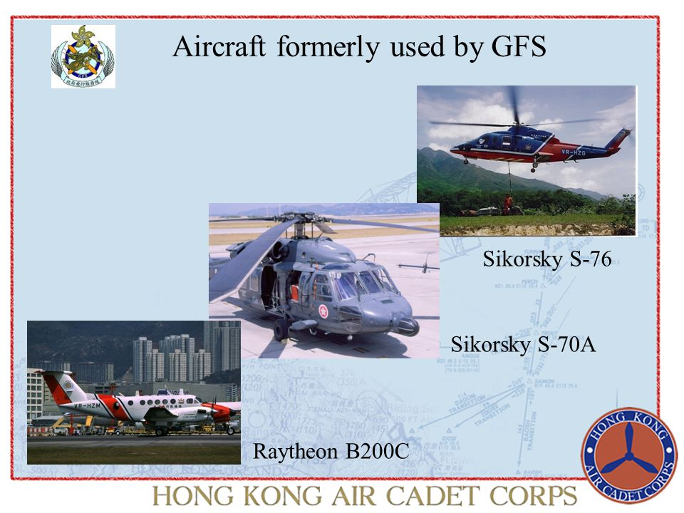 Aircraft formerly used by GFS Sikorsky S-76 Sikorsky S-70A Raytheon B200C