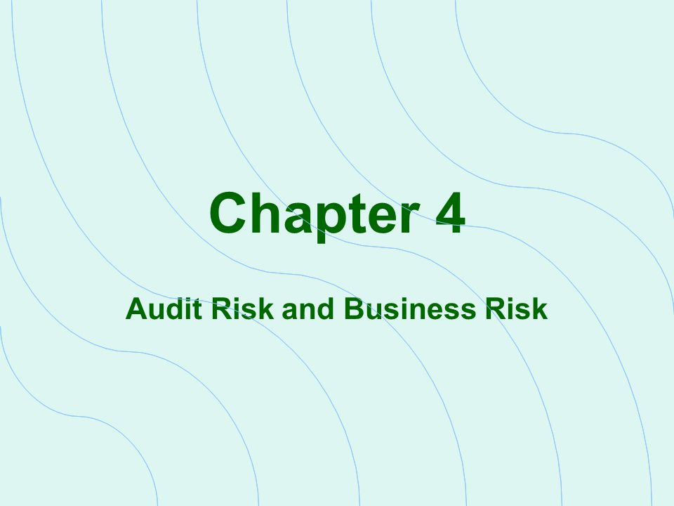 Define the Nature of Risk In this chapter, we identify four critical components of risk that affect the audit approach and audit outcome  Enterprise risk - those that affect the operations and potential outcomes organization activities  Engagement risk - comes with association with a specific client  Financial reporting risk - those that relate directly to the recording transactions and the presentation of the financial statements  Audit risk - risk an auditor may provide an unqualified opinion on financial statements that are materially misstated Each of these components can be managed The effectiveness of risk management processes will determine whether the company continues to exist