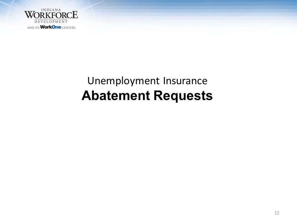Unemployment Insurance Abatement Requests 12
