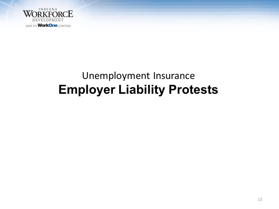 Unemployment Insurance Employer Liability Protests 15